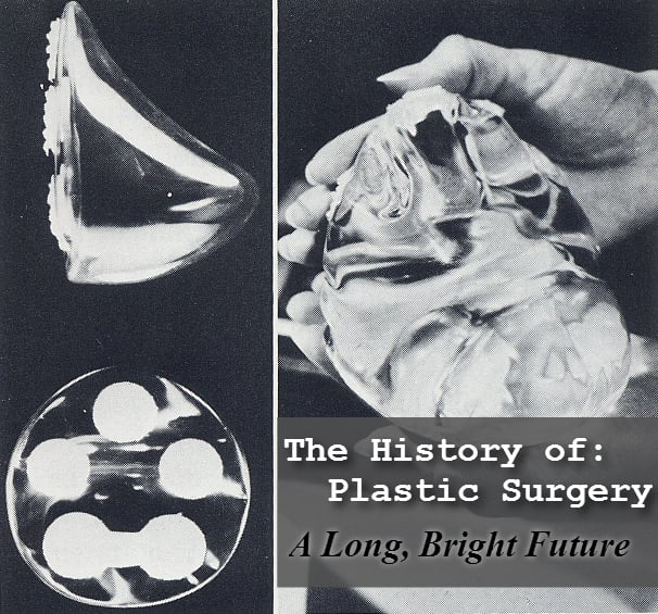 The History of Plastic Surgery: A Long, Bright Future